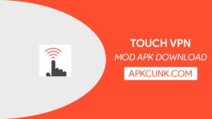 Touch VPN MOD APK